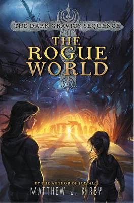 The Rogue World by Matthew Kirby