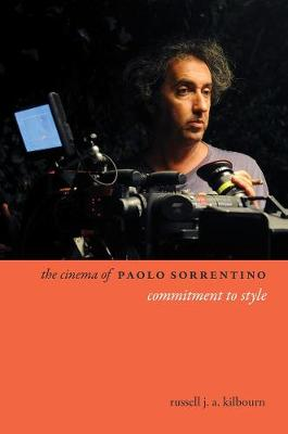 The Cinema of Paolo Sorrentino: Commitment to Style book