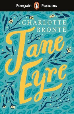 Penguin Readers Level 4: Jane Eyre (ELT Graded Reader) book