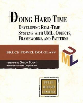 Doing Hard Time by Bruce Powel Douglass