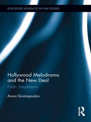 Hollywood Melodrama and the New Deal book