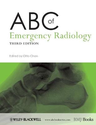 ABC of Emergency Radiology 3E by Otto Chan