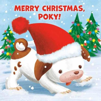 Merry Christmas, Poky! book
