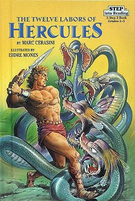 The Twelve Labors of Hercules by Marc A. Cerasini