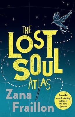 The Lost Soul Atlas by Zana Fraillon