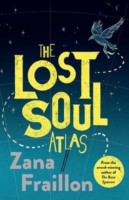 The Lost Soul Atlas by Zana Fraillon