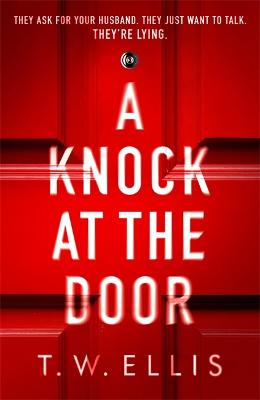 A Knock at the Door by T.W. Ellis