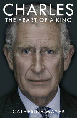 Charles by Catherine Mayer