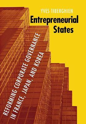 Entrepreneurial States by Yves Tiberghien