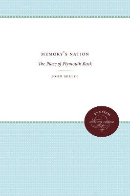 Memory's Nation by John Seelye