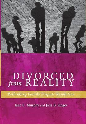 Divorced from Reality by Jane C. Murphy