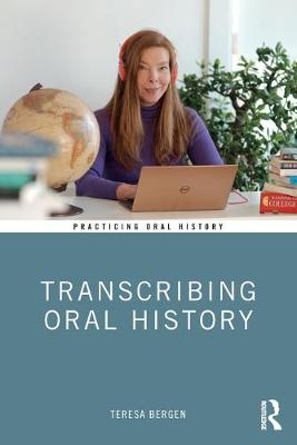 Transcribing Oral History book
