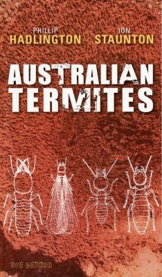 Australian Termites by Phillip Hadlington