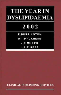 Year in Dyslipidaemia by J.P. Miller