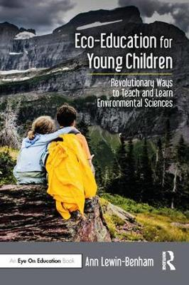 Eco-Education for Young Children by Ann Lewin-Benham