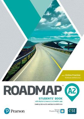 Roadmap A2 Students' Book with Online Practice, Digital Resources & App Pack by Lindsay Warwick
