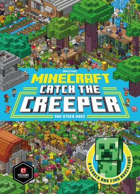 Minecraft Catch the Creeper and Other Mobs: A Search and Find Adventure by Farshore