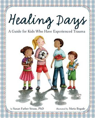 Healing Days by Susan Farber Straus