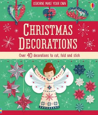 Christmas Decorations by Lucy Bowman