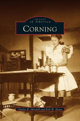 Corning by Charks R Mitchell