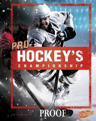 Pro Hockey's Championship by Tyler Omoth