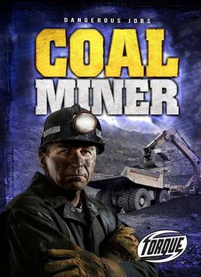 Coal Miner by Nick Gordon