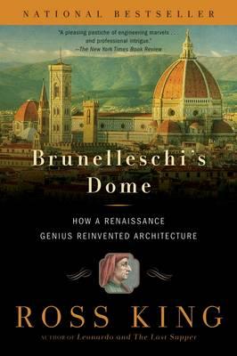 Brunelleschi's Dome by Ross King