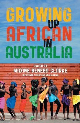 Growing Up African in Australia book