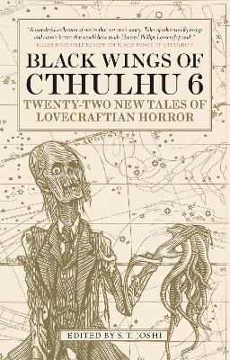 Black Wings of Cthulhu (Volume Six) by S. T. Joshi