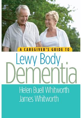 Caregiver's Guide to Lewy Body Dementia book