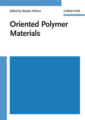 Oriented Polymer Materials by Stoyko Fakirov
