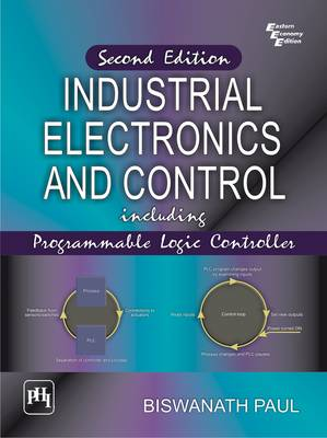 Industrial Electronics and Control by Paul Biswanath