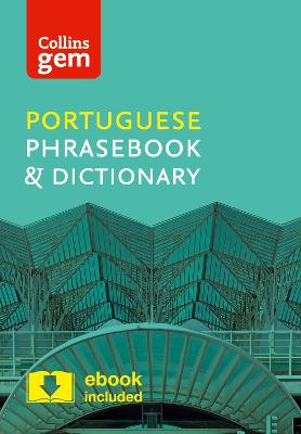 Collins Portuguese Phrasebook and Dictionary Gem Edition by Collins Dictionaries