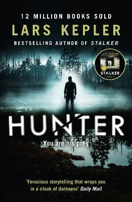 Hunter (Joona Linna, Book 6) by Lars Kepler