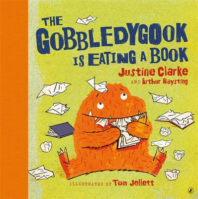 Gobbledygook Is Eating A Book by Justine Clarke