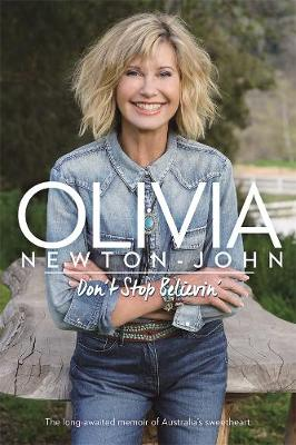 Don't Stop Believin' by Olivia Newton-John