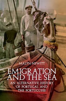 Emigration and the Sea by Professor Malyn Newitt