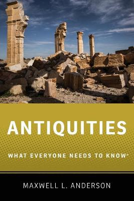 Antiquities by Maxwell L. Anderson