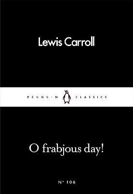 O Frabjous Day! book