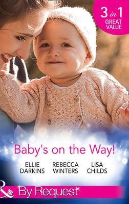 Baby's On The Way! by Ellie Darkins