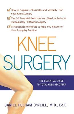 Knee Surgery by Daniel O'Neill
