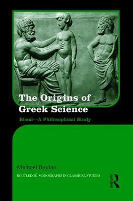 Origins of Ancient Greek Science by Michael Boylan