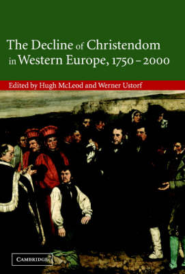 Decline of Christendom in Western Europe, 1750-2000 book