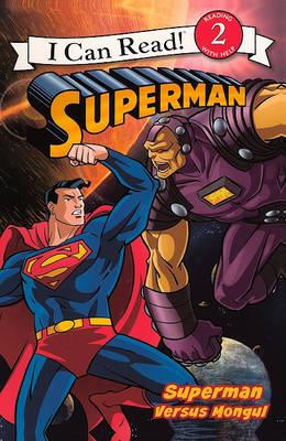 Superman Versus Mongul by Prof Michael Teitelbaum