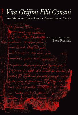 Vita Griffini Filii Conani by Paul Russell