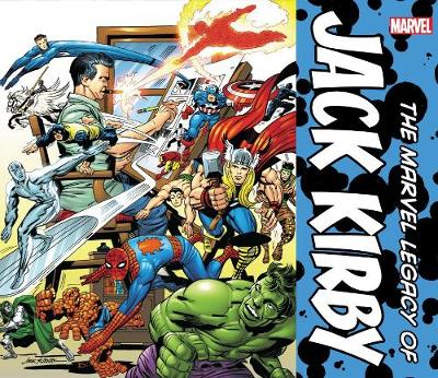Marvel Legacy Of Jack Kirby by Jack Kirby