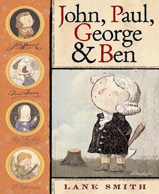 John, Paul, George & Ben by Lane Smith