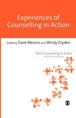 Experiences of Counselling in Action by Dave Mearns