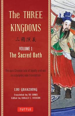 The Three Kingdoms Vol. 1 by Luo Guanzhong