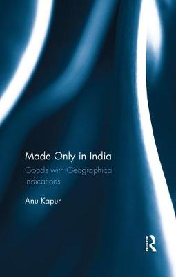 Made Only in India by Anu Kapur